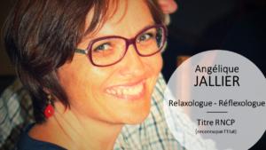Gestion du stress ? Angélique JALLIER est relaxologue et réflexologue Titre RNCP à Carquefou - Nantes. Elle a fait de la gestion du stress sa spécialité et propose un accompagnement sur-mesure de l'enfant à la personne âgée.